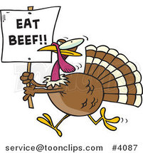 Cartoon Turkey with an Eat Beef Sign by Toonaday
