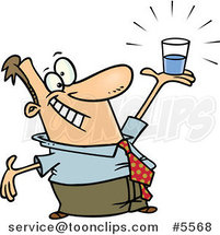 Cartoon Business Man Holding a Glass Half Full by Ron Leishman