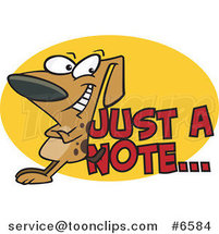 Cartoon Dog Leaning Against Just a Note Text by Ron Leishman
