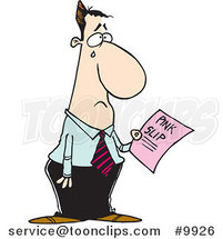Cartoon Crying Business Man Holding a Pink Slip by Ron Leishman