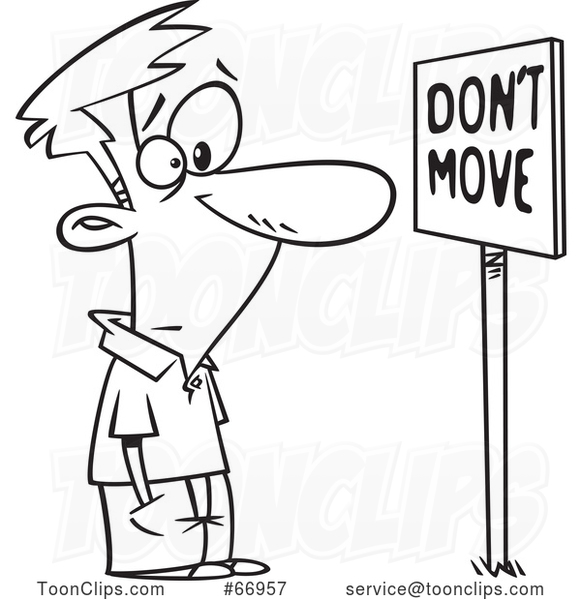 Cartoon Outline Guy Staring at a Dont Move Sign
